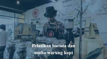 pelatihan barista dan usaha warung kopi soft